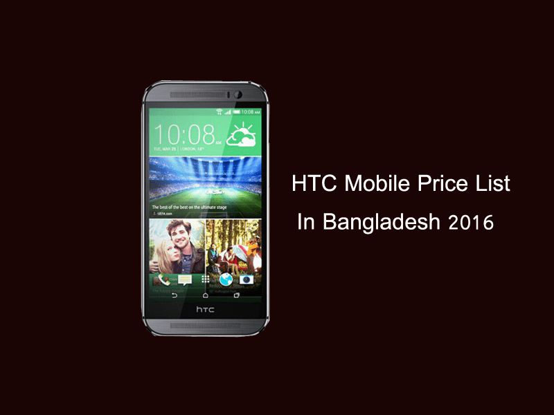 Htc Has Reduced Mobile Price List In Bangladesh 2016